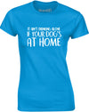Drinking Alone With Your Dog | Womens T-Shirt