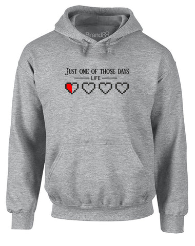Just One Of Those Days | Adults Hoodie