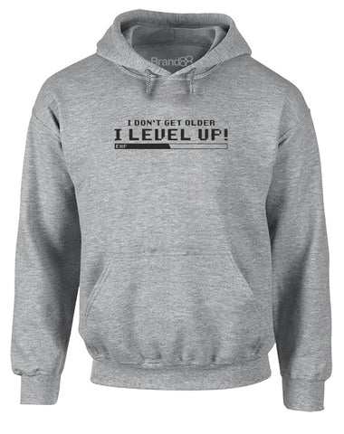 I Don't Get Older I Level Up! | Adults Hoodie