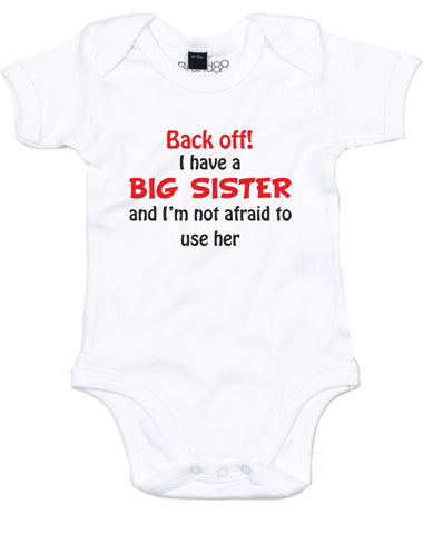 Back Off! I Have A Big Sister | Baby Grow