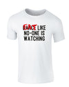 Eat Like No-One is Watching | Kids T-Shirt