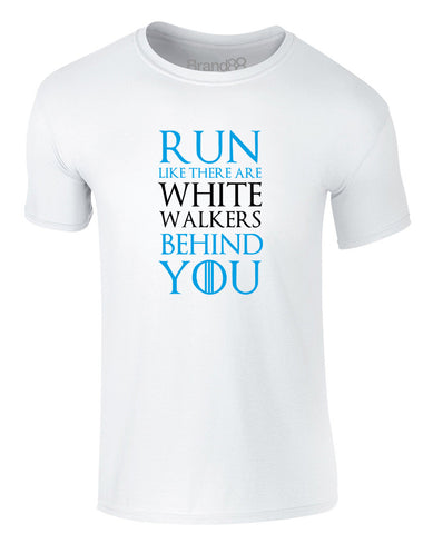 Run Like There Are White Walkers Behind You | Adults T-Shirt