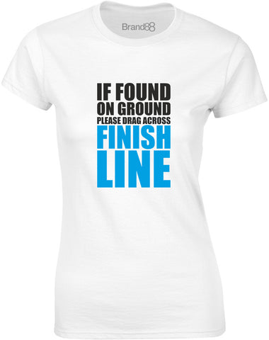 If Found On The Ground | Womens T-Shirt