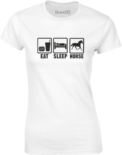 Eat Sleep Horse | Ladies T-Shirt