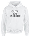 Cute But Psycho | Adults Hoodie
