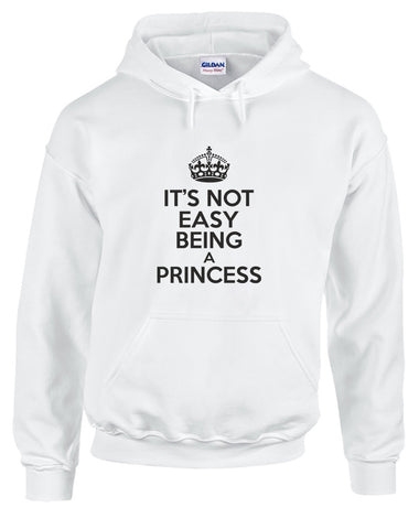 It's Not Easy Being A Princess | Adults Hoodie