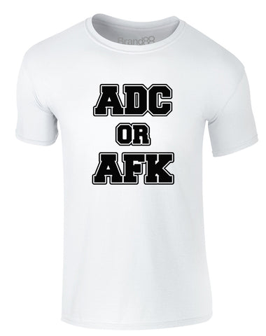 ADC Or AFK | Adults T-Shirt