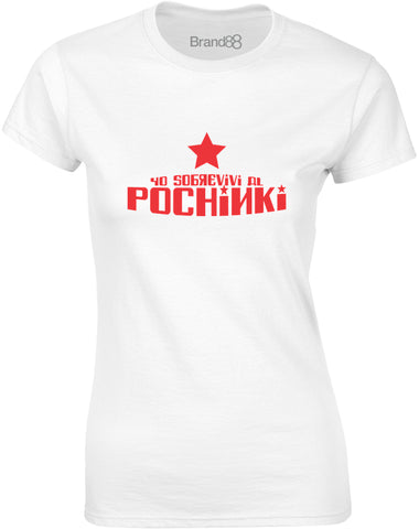 Yo Sobrevi Al Pochinki | Womens T-Shirt