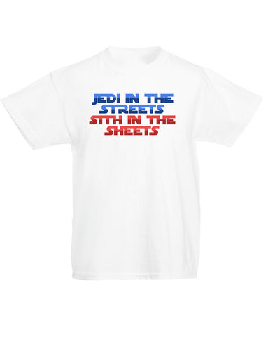 Jedi in the Streets, Sith in the Sheets | Kids T-Shirt