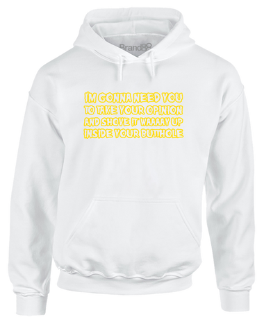 Take Your Opinion and... | Adults Hoodie