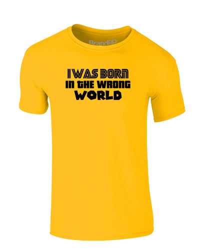 I Was Born in the Wrong World (Gaming) | Kids T-Shirt