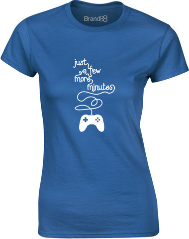 Just a Few More Minutes | Womens T-Shirt