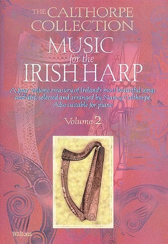 Music for the Irish Harp, Volume 2 (Calthorpe Collection) - 1to1 Music