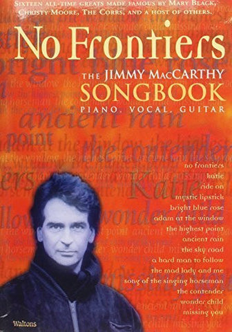 No Frontiers: the Jimmy Maccarthy Songbook (Piano Vocal Guitar) - 1to1 Music