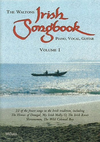 The Waltons Irish Songbook: v. 1: Piano, Vocal, Guitar - 1to1 Music