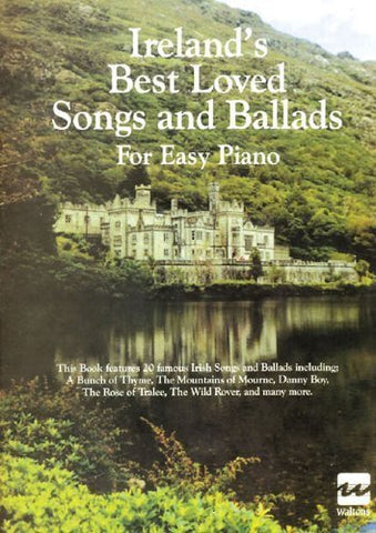 Ireland's Best Loved Songs and Ballads: For Easy Piano - 1to1 Music