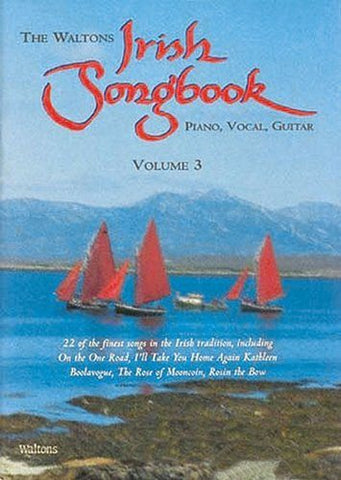 The Waltons Irish Songbook: v. 3: Piano, Vocal, Guitar - 1to1 Music