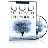 God So Loved the World DVD Part II - Winter