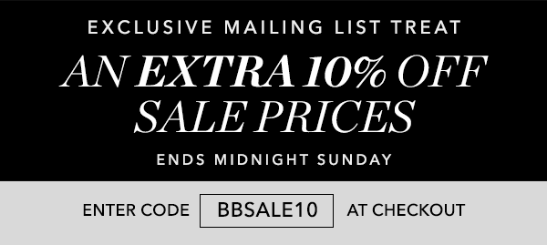 EXTRA 10% OFF SALE PRICES