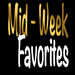 Mid-Week Favorites - Page 1