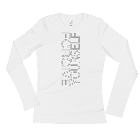 Forgive Yourself: Long Sleeve T-Shirt