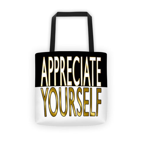 tote bag appreciate yourself