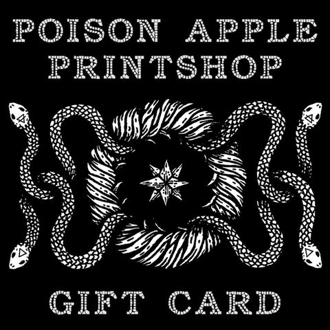 Poison Apple Printshop Gift Card