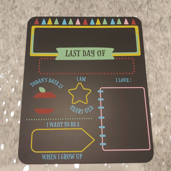 First/Last Day of School Reusable Chalk Boarb