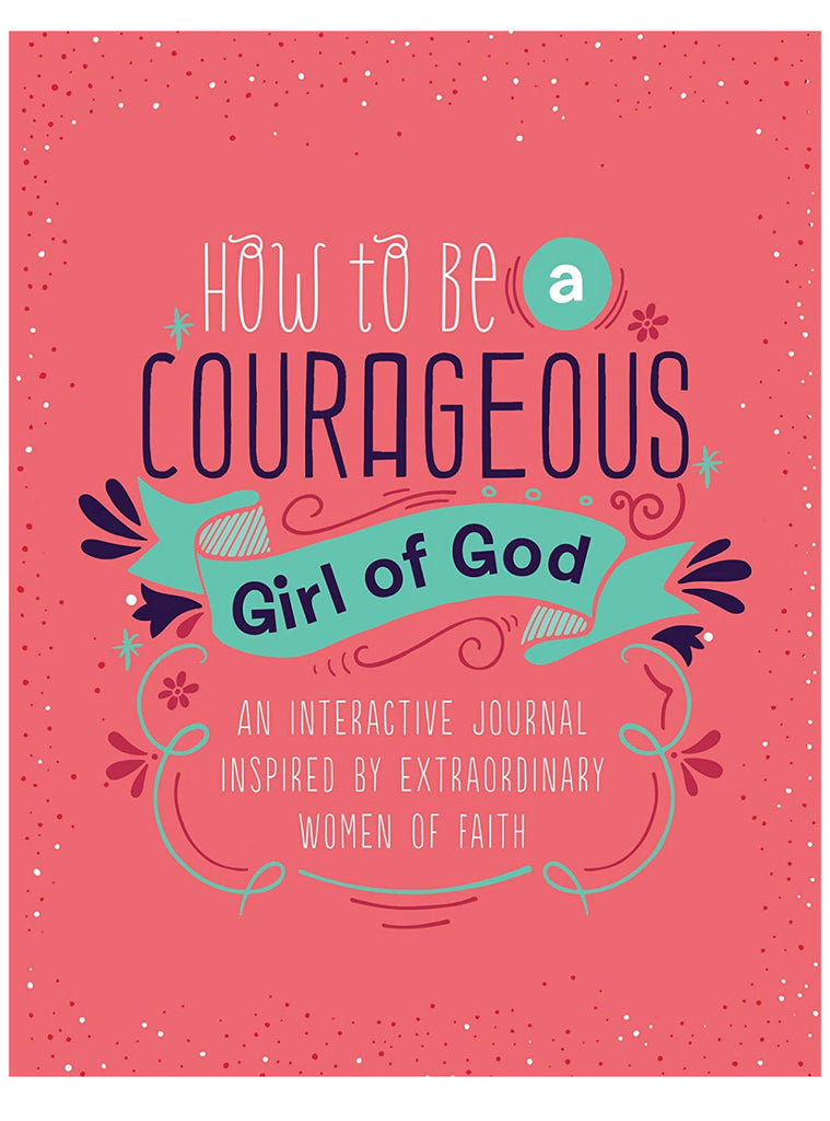 Courageous Girl of God