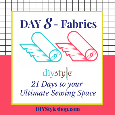 "Day Eight! :: Fabrics! ""21 Days To Your ULTIMATE Sewing Space"""
