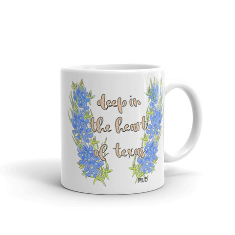 Deep In The Heart of Texas Mug