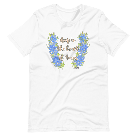 Deep In The Heart of Texas Unisex T-Shirt