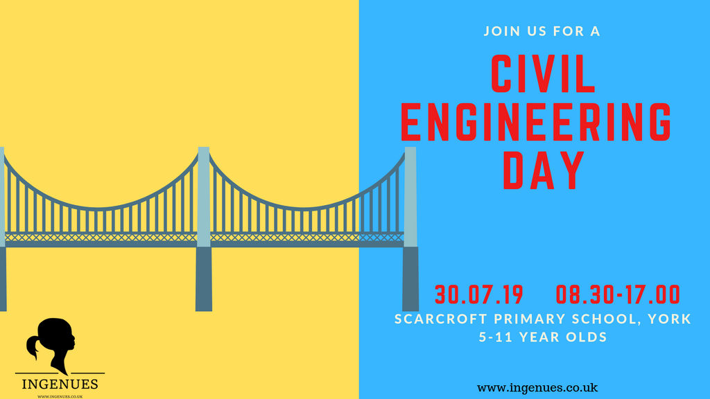 Civil Engineering Day, York - Ingenues