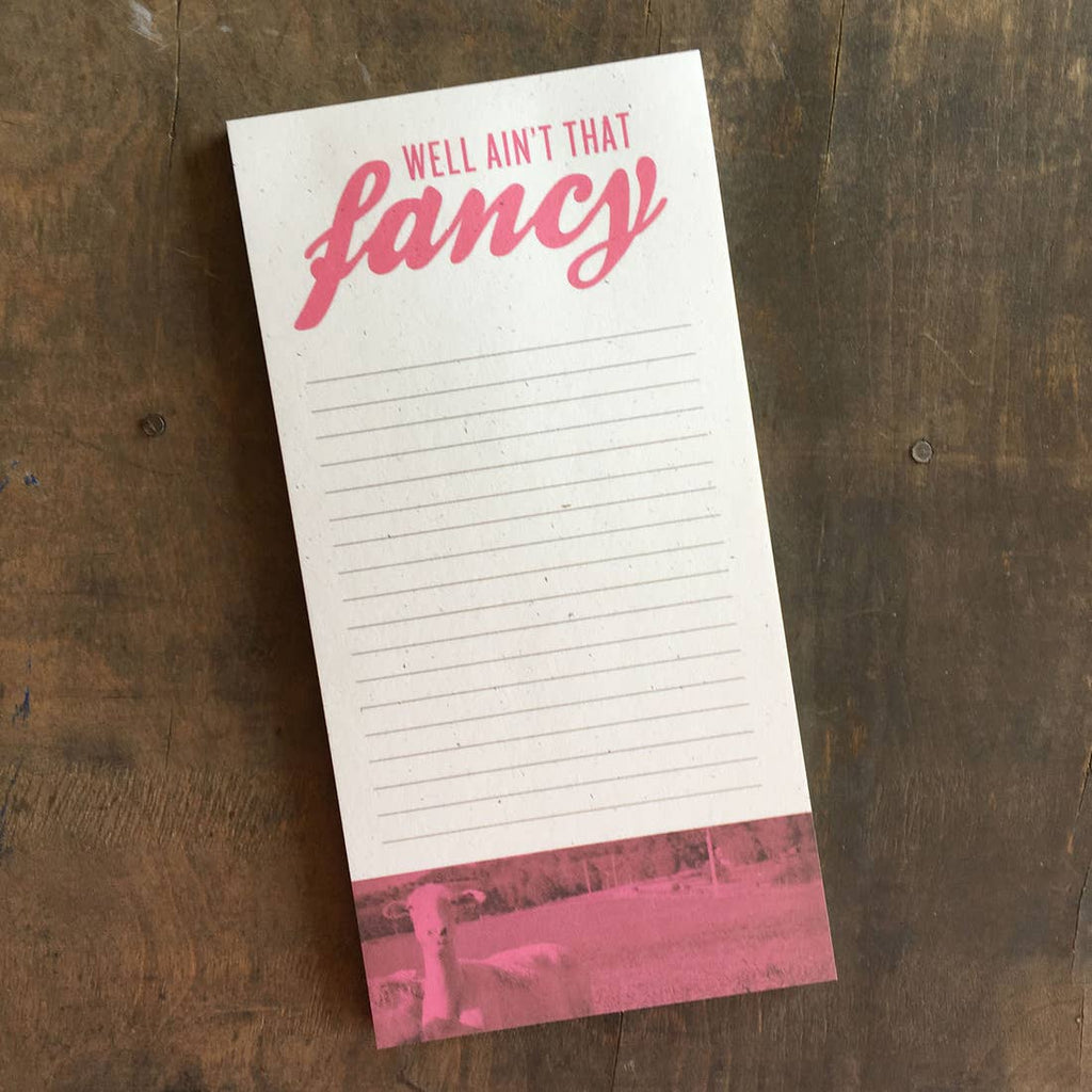 Ain't That Fancy Notepad