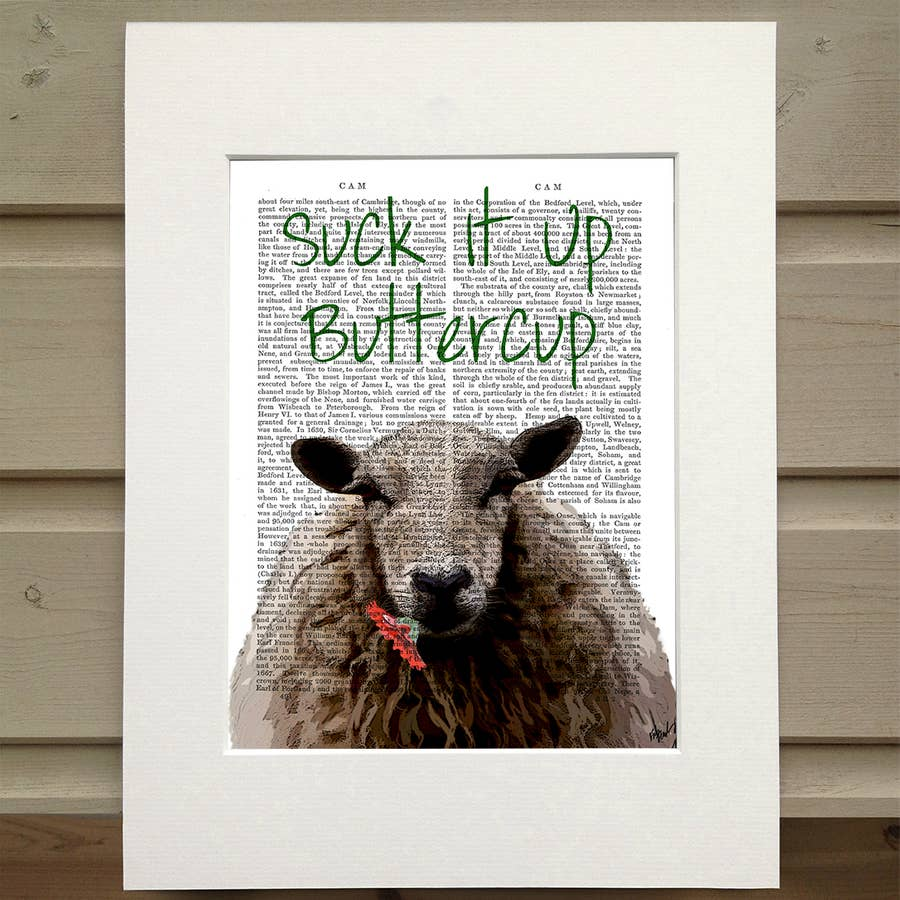 Suck It Up Buttercup - Real Antique Book Page Matted Print