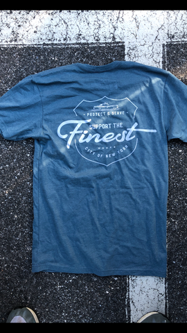Support the Finest tee