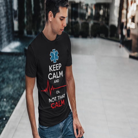 Keep Calm and ... ok not THAT Calm - Men's