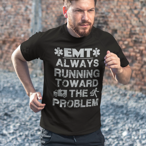 EMT Always Running Towards The Problem - Men's