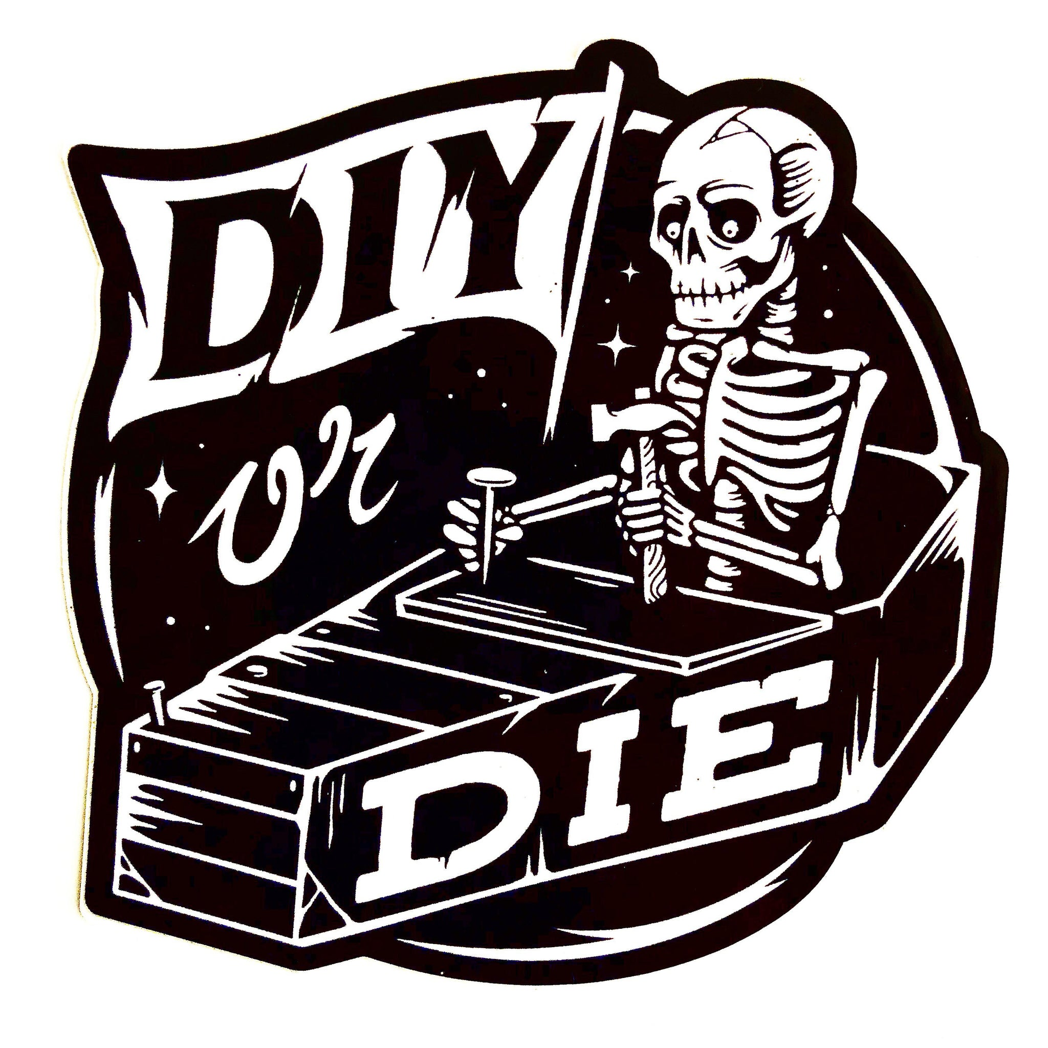 DIY or DIE Stickers