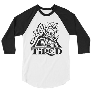 ALWAYS TIRED SKULL - BASEBALL TEE