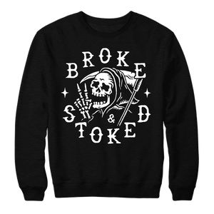 BROKE AND STOKED REAPER - CREWNECK