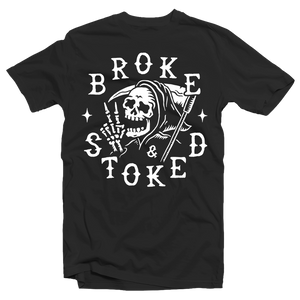 BROKE AND STOKED REAPER - TEE