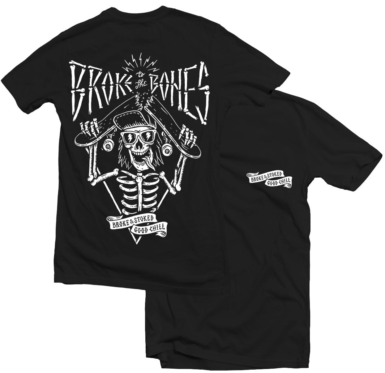 BROKE TO THE BONES - TEE