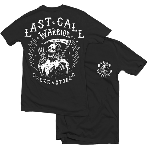 LAST CALL WARRIOR - TEE