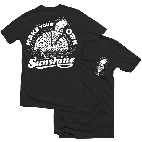 Make Your Own Sunshine - Tee