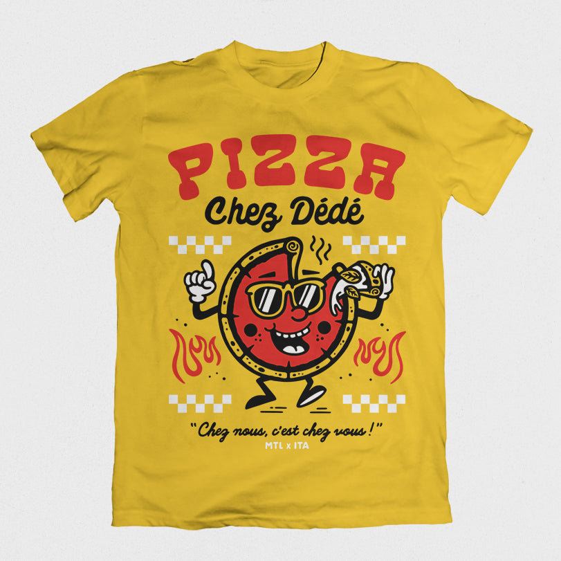 Pizza Chez Dédé - Yellow Tee