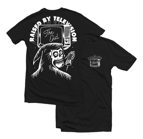 RAISED BY TELEVISION - TEE