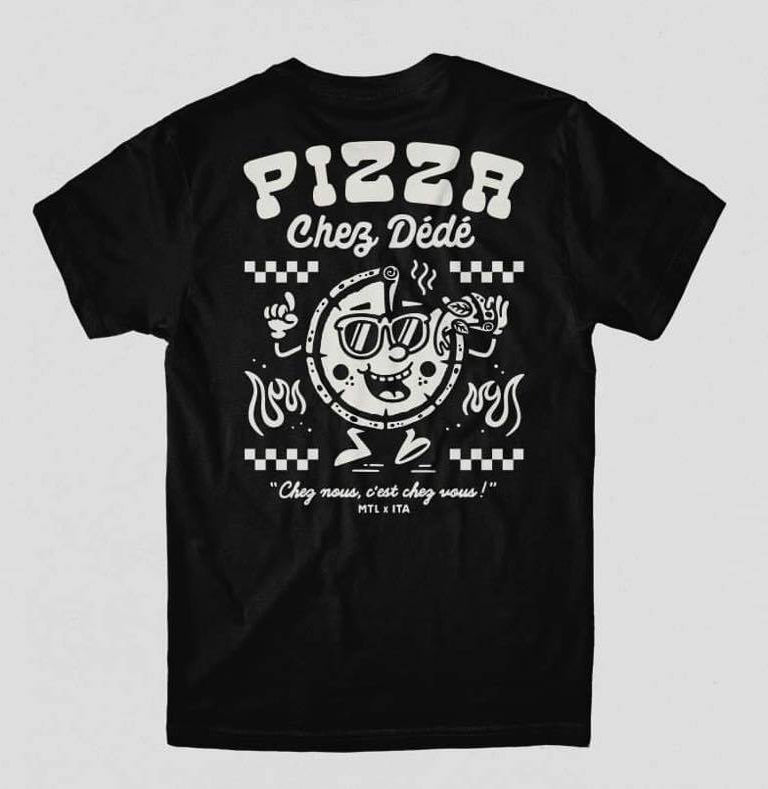 Pizza Chez Dédé - Black Tee