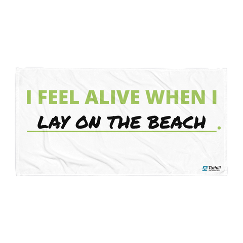 """Lay on the Beach"" Towel"