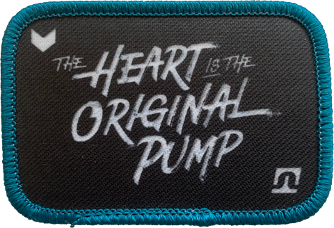 """The Heart Is The Original Pump"" Patch"